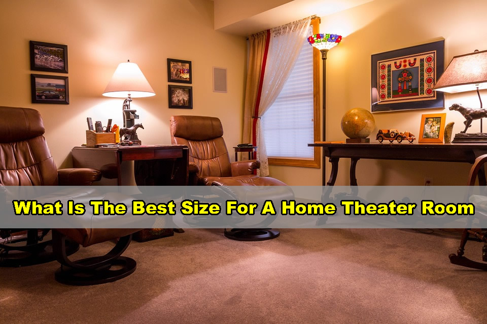 what is the best size for a home theater room