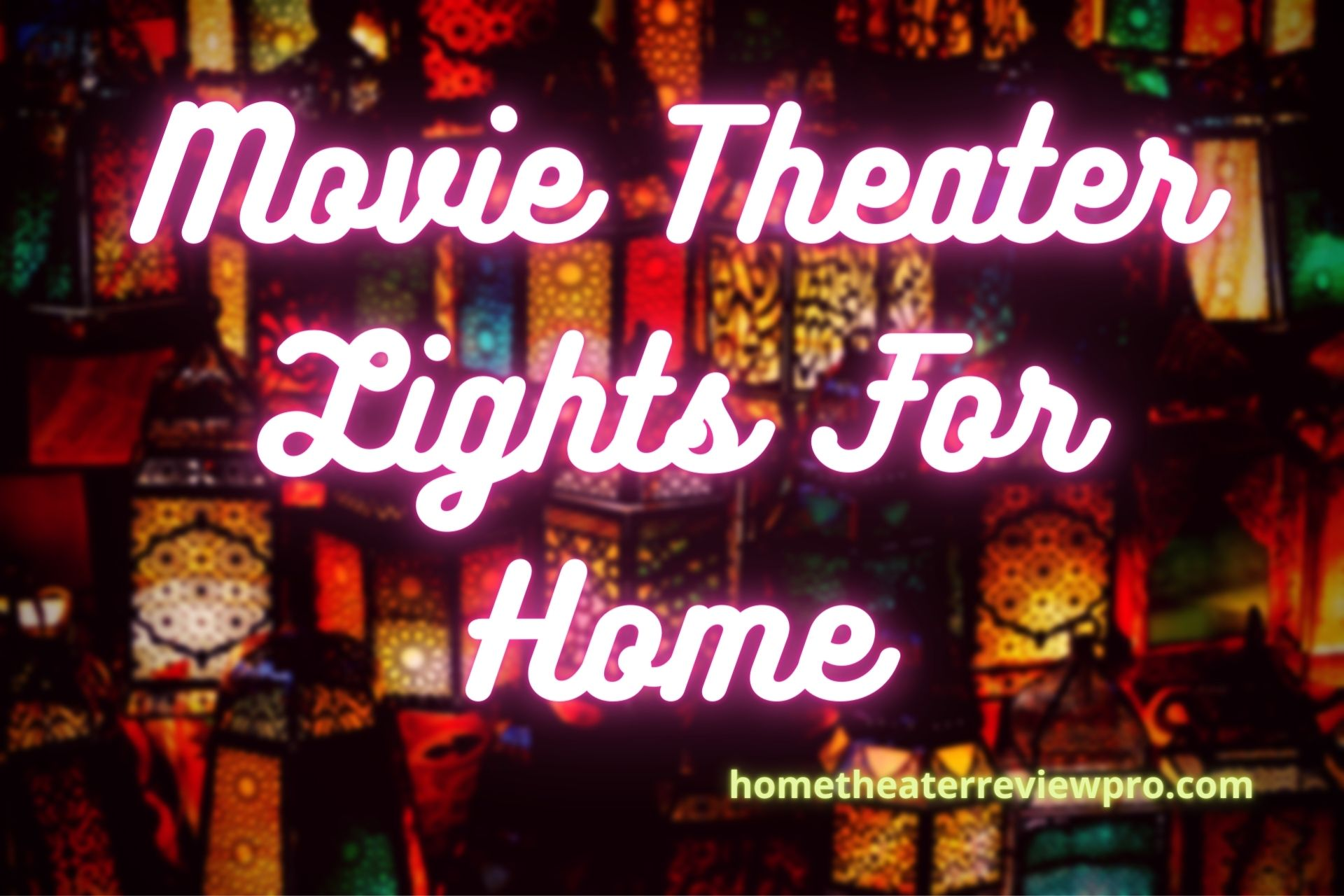 Movie Theater Lights For Home